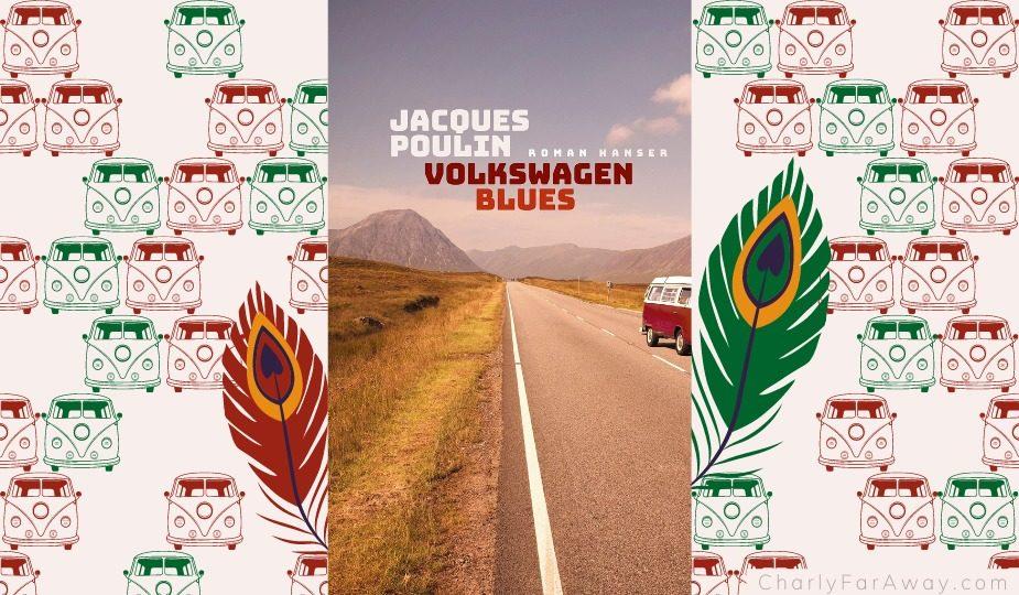 Volkswagen Blues Jacques Poulin