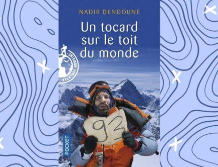 Nadir Dendoune un tocard sur le toit du monde