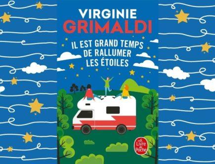 Virginie Grimaldi Il est grand temps de rallumer les étoiles